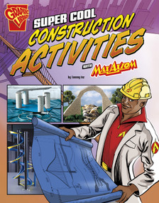 Super Cool Construction Activities with Max Axiom - 9781491422823 by Tammy Enz, Marcelo Baez, 9781491422823