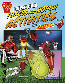 Super Cool Forces and Motion Activities with Max Axiom - 9781491422830 by Marcelo Baez, Agnieszka Biskup, 9781491422830