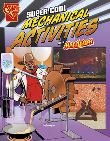 Super Cool Mechanical Activities with Max Axiom - 9781491422847 by Tammy Enz, Marcelo Baez, 9781491422847