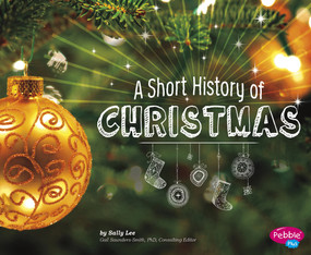 A Short History of Christmas - 9781491460993 by Sally Lee, 9781491460993