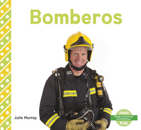 Bomberos by Julie Murray, 9781496607195