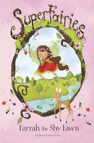 Farrah the Shy Fawn - 9781515804345 by Jennie Poh, Janey Louise Jones, 9781515804345