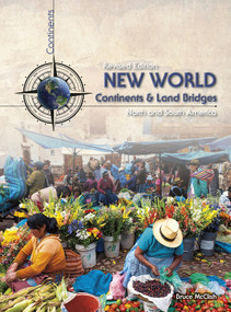 New World Continents and Land Bridges (North and South America) by Bruce McClish, 9781484636398
