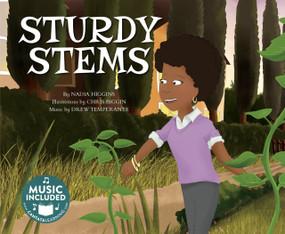Sturdy Stems by Nadia Higgins, Chris Biggin, 9781684101115