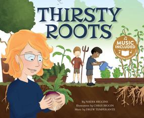 Thirsty Roots by Nadia Higgins, Chris Biggin, 9781684101139