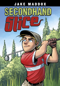 Secondhand Slice by Jake Maddox, Jesus Aburto Martinez, 9781496558640