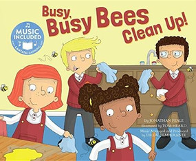 Busy, Busy Bees Clean Up! by Drew Temperante, Jonathan Peale, Tom Heard, Drew Temperante, 9781684102990