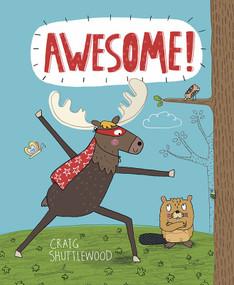 Awesome! by Craig Shuttlewood, Craig Shuttlewood, 9781684460137