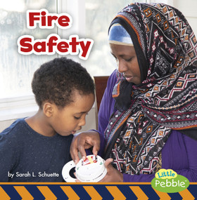 Fire Safety - 9781977110275 by Sarah L. Schuette, 9781977110275