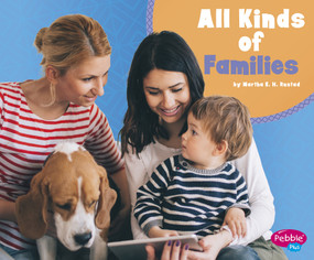 All Kinds of Families - 9781977110541 by Martha E. H. Rustad, 9781977110541