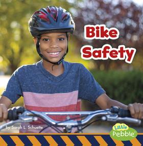Bike Safety - 9781977110268 by Sarah L. Schuette, 9781977110268