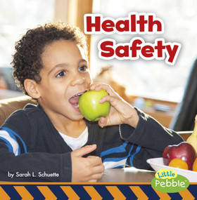 Health Safety - 9781977110282 by Sarah L. Schuette, 9781977110282