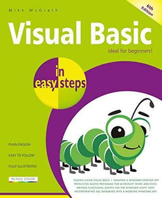 Visual Basic in easy steps (Updated for Visual Basic 2019) by Mike McGrath, 9781840788723