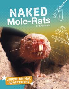 Naked Mole-Rats - 9781543575101 by Emily Hudd, 9781543575101