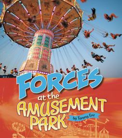 Forces at the Amusement Park - 9781543575231 by Tammy Enz, 9781543575231