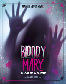 Bloody Mary (Ghost of a Queen?) - 9781543574784 by Aubre Andrus, 9781543574784