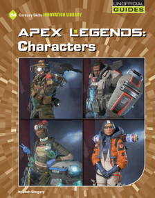 Apex Legends: Characters by Josh Gregory, 9781534161993