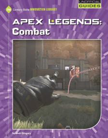 Apex Legends: Combat by Josh Gregory, 9781534162020