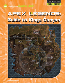 Apex Legends: Guide to Kings Canyon - 9781534162044 by Josh Gregory, 9781534162044