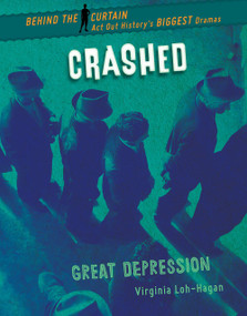 Crashed (Great Depression) - 9781534161740 by Virginia Loh-Hagan, 9781534161740