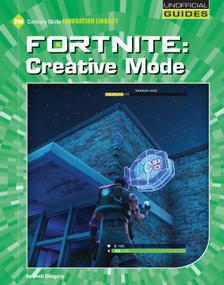 Fortnite: Creative - 9781534161931 by Josh Gregory, 9781534161931