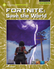 Fortnite: Save the World - 9781534161948 by Josh Gregory, 9781534161948