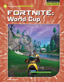 Fortnite: World Cup by Josh Gregory, 9781534161955