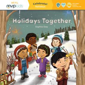 Holidays Together (Celebrate! Holidays) by Sophia Day, Megan Johnson, Stephanie Strouse, 9781645169727