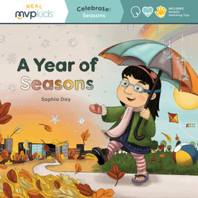A Year of Seasons (Celebrate! Seasons) by Sophia Day, Megan Johnson, Stephanie Strouse, 9781645169710