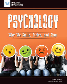 Psychology (Why We Smile, Strive, and Sing) by Julie Rubini, Tom Casteel, 9781619309111