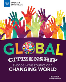 Global Citizenship (Engage in the Politics of a Changing World) - 9781619309333 by Julie Knutson, Traci Van Wagoner, 9781619309333