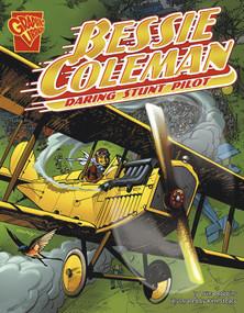 Bessie Coleman (Daring Stunt Pilot) by Trina Robbins, Ken Steacy, 9780736879033