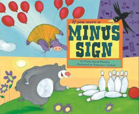 If You Were a Minus Sign by Trisha Speed Shaskan, Francesca Carabelli, 9781404847880
