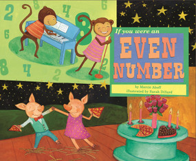 If You Were an Even Number - 9781404847972 by Marcie Aboff, Sarah Dillard, 9781404847972