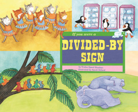 If You Were a Divided-by Sign - 9781404851962 by Trisha Speed Shaskan, Sarah Dillard, 9781404851962