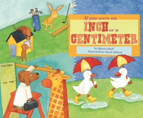If You Were an Inch or a Centimeter by Marcie Aboff, Sarah Dillard, 9781404851993