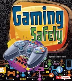 Gaming Safely - 9781620658000 by Frank Baker, Frank Baker, Allyson Valentine Schrier, 9781620658000