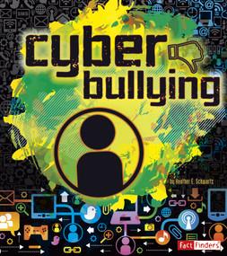 Cyberbullying - 9781620657980 by Frank Baker, Frank Baker, Heather E. Schwartz, 9781620657980