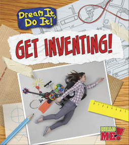 Get Inventing! - 9781410962690 by Mary Colson, 9781410962690