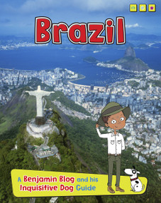 Brazil (A Benjamin Blog and His Inquisitive Dog Guide) - 9781410966742 by Anita Ganeri, Sernur Isik, 9781410966742