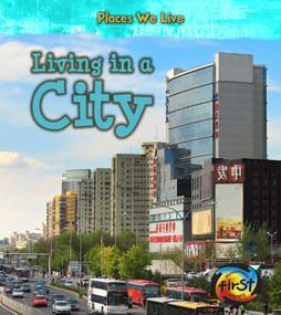Living in a City - 9781484608128 by Ellen Labrecque, 9781484608128