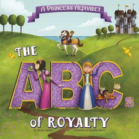 A Princess Alphabet (The ABCs of Royalty!) - 9781479569137 by Jaclyn Jaycox, Gustavo Eriza, 9781479569137