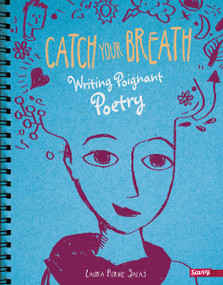 Catch Your Breath (Writing Poignant Poetry) - 9781491459942 by Laura Purdie Salas, 9781491459942