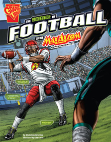 The Science of Football with Max Axiom, Super Scientist - 9781491460894 by Caio Cacau, Nikole Brooks Bethea, 9781491460894