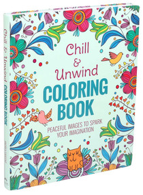 Chill & Unwind Coloring Book by Andrea Sargent, 9781684129393