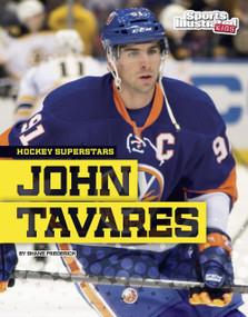 John Tavares - 9781491490259 by Shane Frederick, 9781491490259