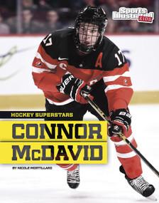 Connor McDavid - 9781491490266 by Nicole Mortillaro, 9781491490266