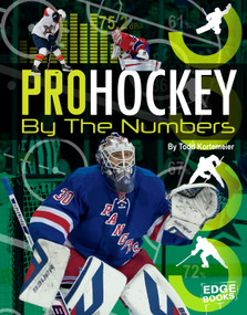 Pro Hockey by the Numbers - 9781491490617 by Tom Kortemeier, 9781491490617