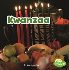 Kwanzaa - 9781515748618 by Lisa J. Amstutz, 9781515748618
