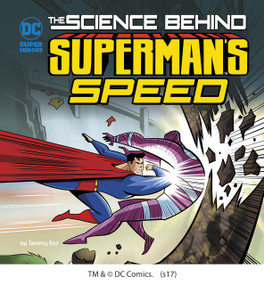 The Science Behind Superman's Speed - 9781515751007 by Tammy Enz, Mike Cavallaro, 9781515751007
